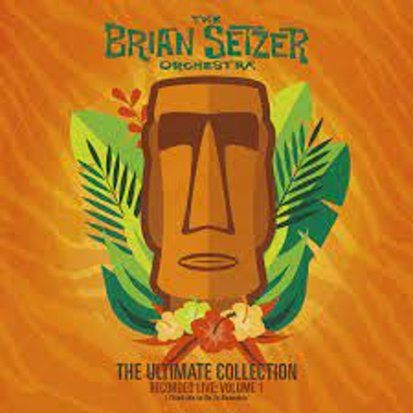 The Brian Setzer Orchestra - The Ultimate Collection Recorded Live: Volume 1