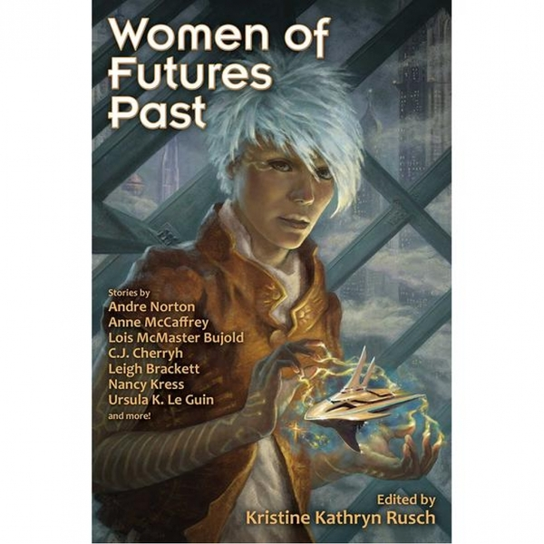 Women of Futures Past by Kristine Kathryn Rusch (Paperback, 2016)