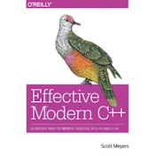 Effective Modern C++: 42 Specific Ways to Improve Your Use of C++11 and C++14 by Scott Meyers (Paperback, 2014)