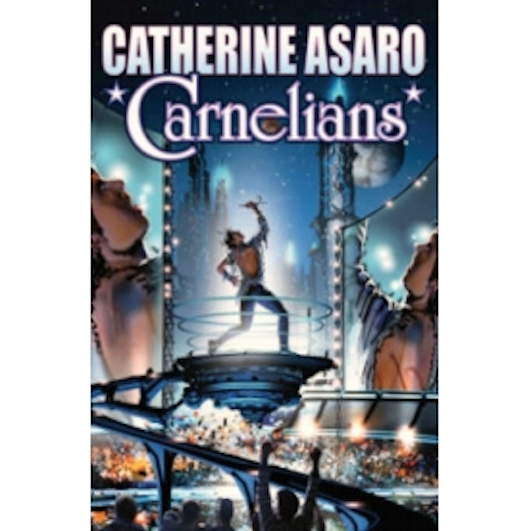 Carnelians by Catherine Asaro (Hardback, 2011)