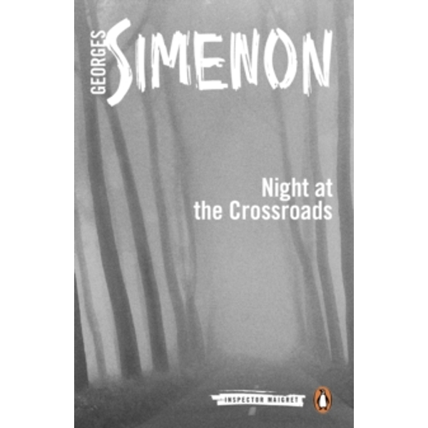 Night at the Crossroads: Inspector Maigret #6 by Georges Simenon (Paperback, 2014)