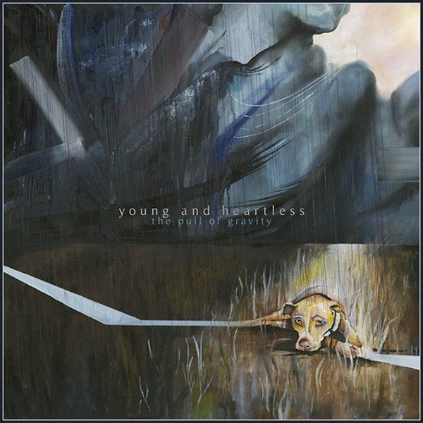 Young & Heartless - The Pull Of Gravity Vinyl