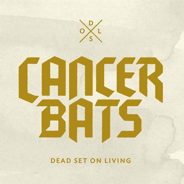 Cancer Bats - Dead Set On Living Vinyl
