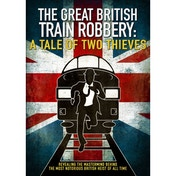 The Great British Train Robbery: A Tale of Two Thieves DVD