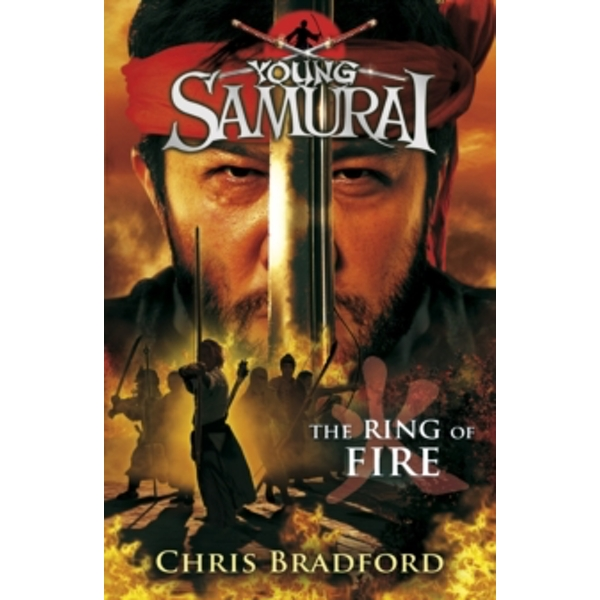 The Ring of Fire (Young Samurai, Book 6) by Chris Bradford (Paperback, 2011)