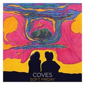 Coves - Soft Friday Vinyl
