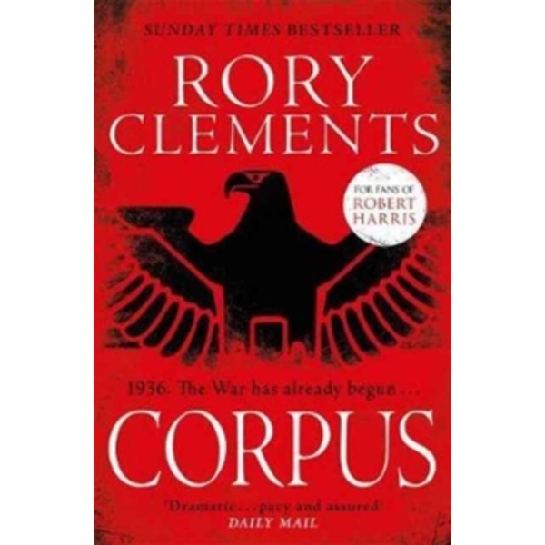 Corpus : A gripping spy thriller for fans of Robert Harris's MUNICH