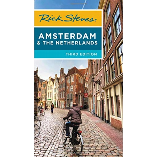 Rick Steves Amsterdam & the Netherlands (Third Edition)  Paperback / softback 2018