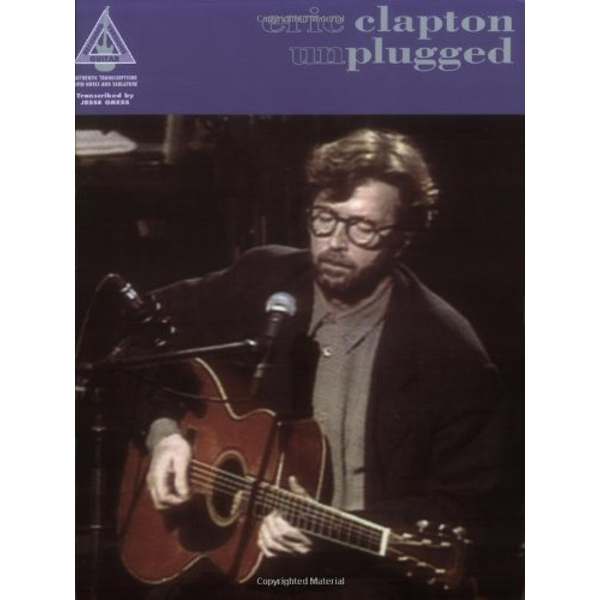 Eric Clapton: Unplugged (Guitar Recorded Versions) by Music Sales Ltd (Paperback, 1992)