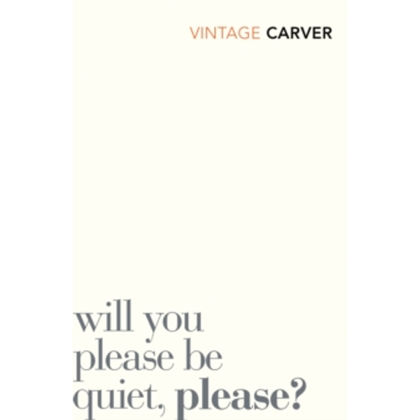 Will You Please Be Quiet, Please? by Raymond Carver (Paperback, 2009)