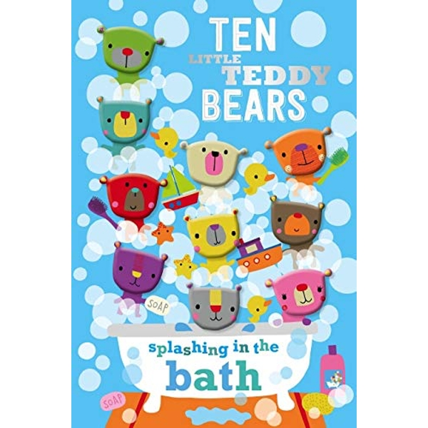 Ten Little Teddy Bears Splashing in the Bath by Make Believe Ideas (Board book, 2016)
