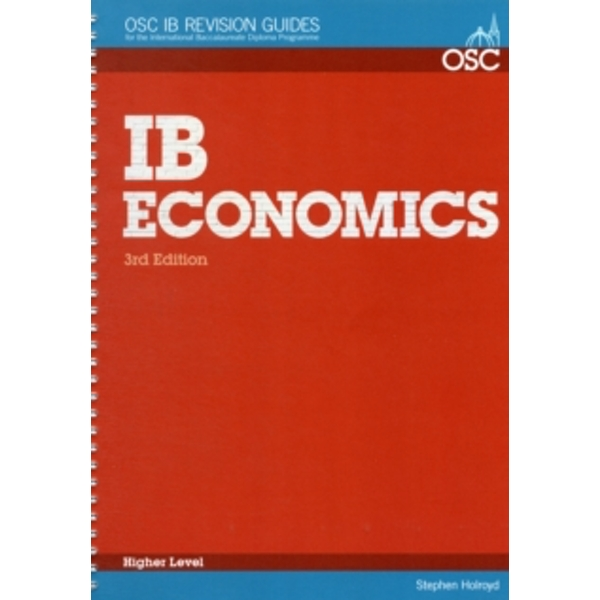IB Economics Higher Level by Stephen Holroyd (Spiral bound, 2012)