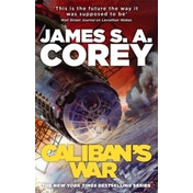 Caliban's War by James S. A. Corey (Paperback, 2013)
