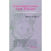 Counselling for Toads: A Psychological Adventure by Robert de Board (Paperback, 1997)