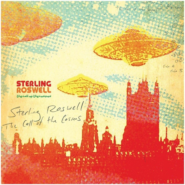 ROSCO aka Sterling Roswell - The Call of the Cosmos CD