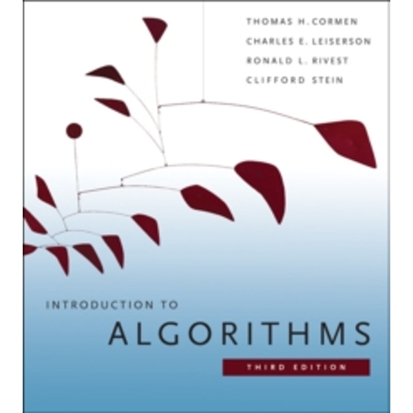 Introduction to Algorithms by Clifford Stein, Ronald L. Rivest, Thomas H. Cormen, Charles E. Leiserson (Hardback, 2009)