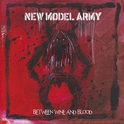 New Model Army - Between Wine and Blood Vinyl