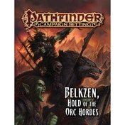 Pathfinder Campaign Setting Belkzen, Hold of the Orc Hordes
