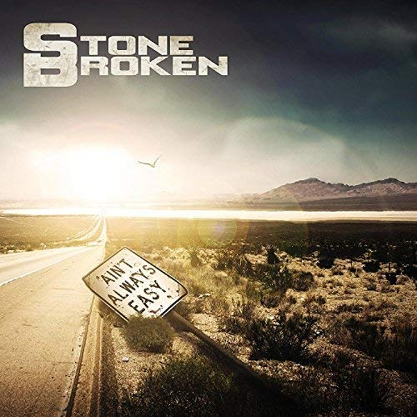 Stone Broken - Ain't Always Easy (Limited Edition) CD