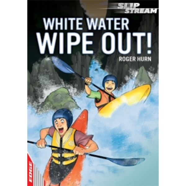 EDGE: Slipstream Short Fiction Level 1: White Water Wipe Out!