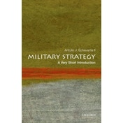 Military Strategy: A Very Short Introduction by Antulio J. Echevarria (Paperback, 2017)