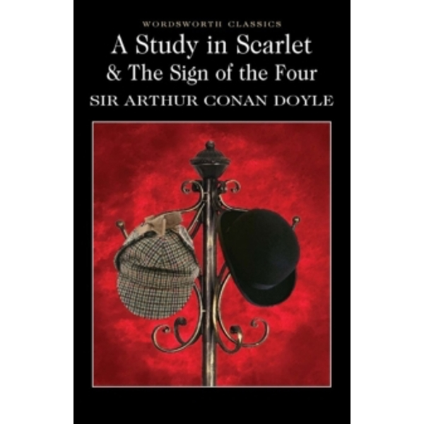 A Study in Scarlet & The Sign of the Four (Wordsworth Classics) Paperback
