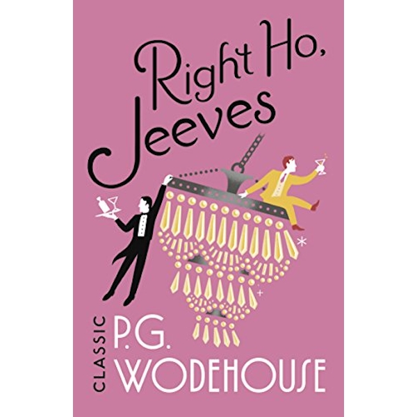 Right Ho, Jeeves (Jeeves & Wooster) Paperback / softback 2018