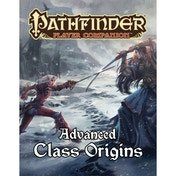 Pathfinder Player Companion Advanced Class Origins