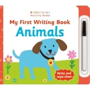 My First Writing Book Animals by Bloomsbury Publishing PLC (Board book, 2016)