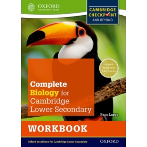 Complete Biology for Cambridge Lower Secondary Workbook : For Cambridge Checkpoint and beyond