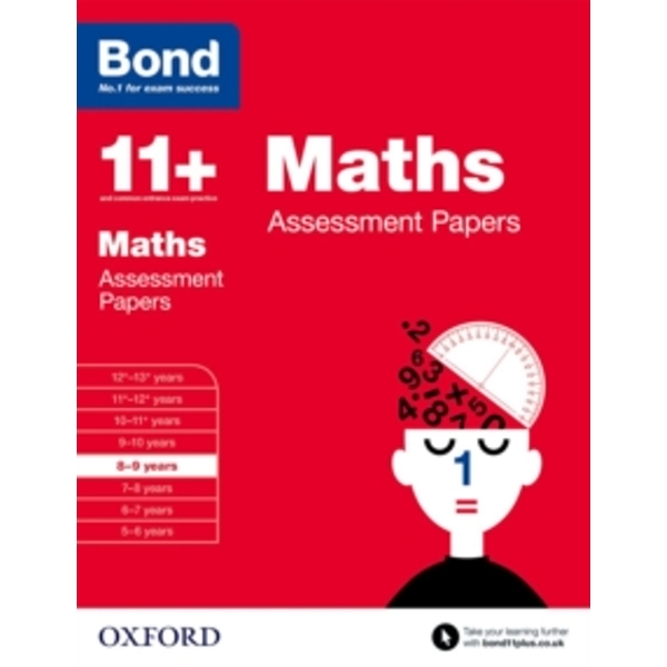 Bond 11+: Maths: Assessment Papers : 8-9 years