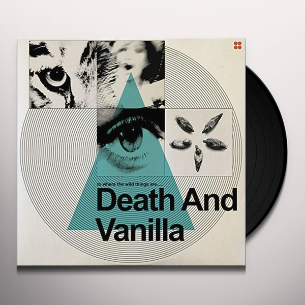 Death And Vanilla – To Where The Wild Things Are..... Vinyl
