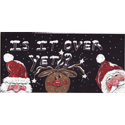 Is It Over Yet? Smiley Sign Pack Of 12