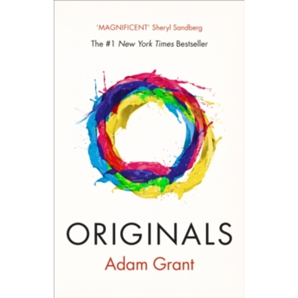 Originals : How Non-conformists Change the World by Adam Grant (Paperback, 2017)