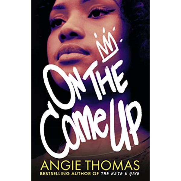 On the Come Up  Paperback / softback 2019