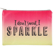 I Don't Sweat... Large Pouch