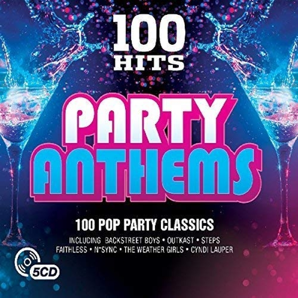 100 Hits - Party Anthems CD
