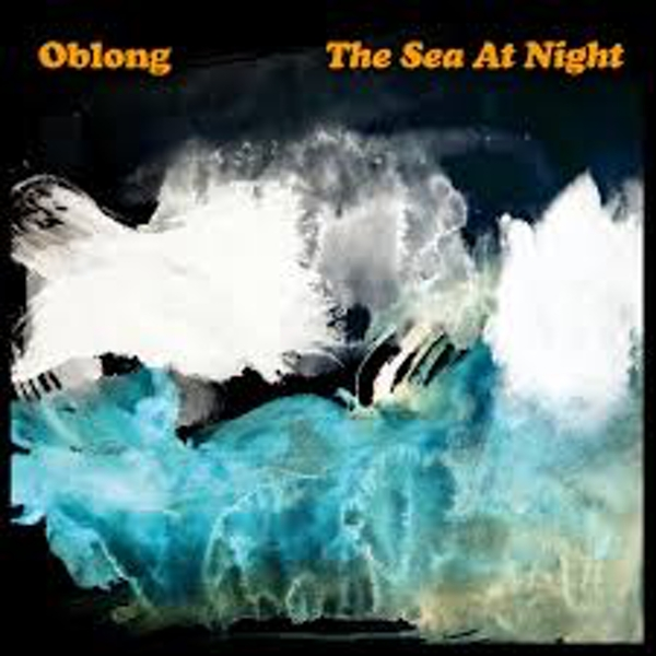 Oblong ‎– The Sea At Night Vinyl