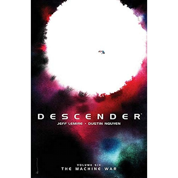 Descender Volume 6: The Machine War  Paperback / softback 2018