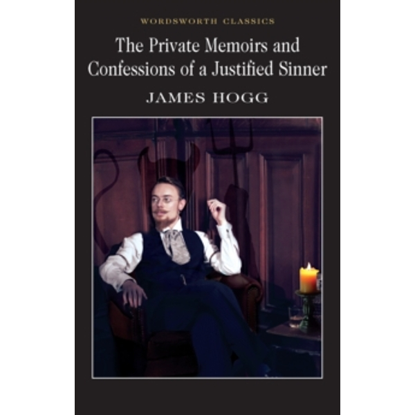 The Private Memoirs & Confessions of a Justified Sinner