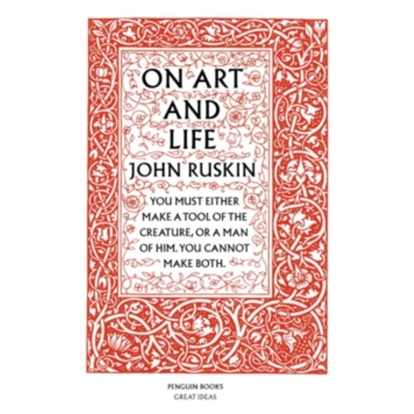 On Art and Life by John Ruskin (Paperback, 2004)