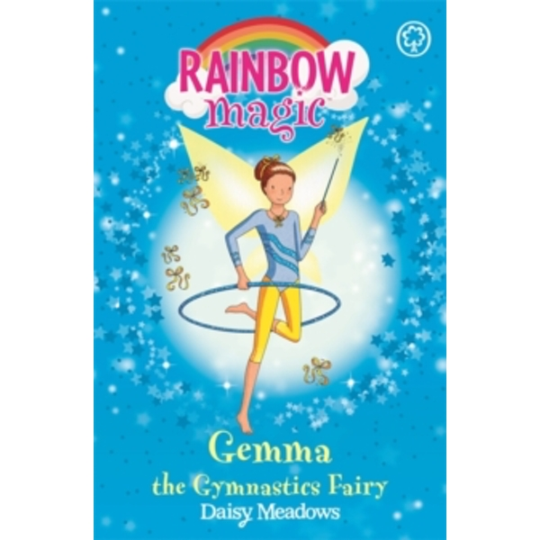 Rainbow Magic: Gemma the Gymnastic Fairy : The Sporty Fairies Book 7
