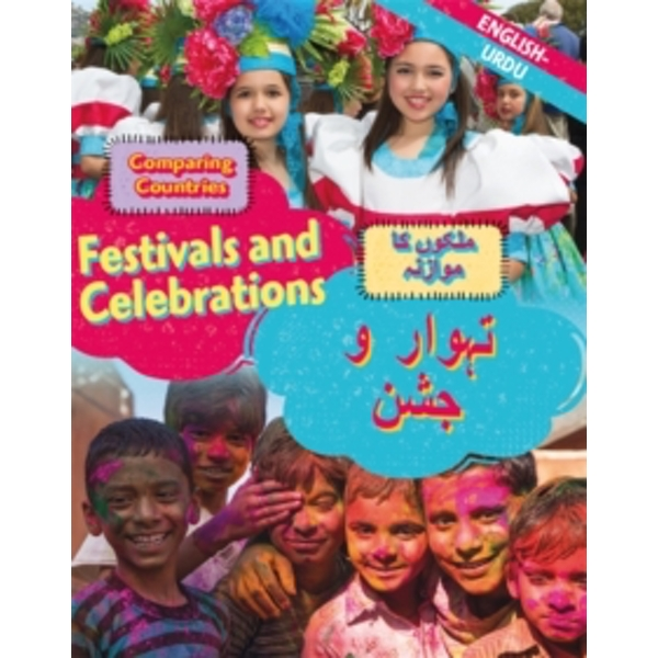 Dual Language Learners: Comparing Countries: Festivals and Celebrations (English/Urdu)