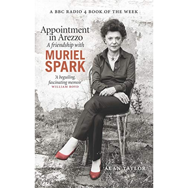 Appointment in Arezzo A friendship with Muriel Spark Paperback / softback 2018