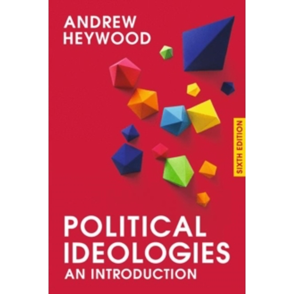 Political Ideologies : An Introduction
