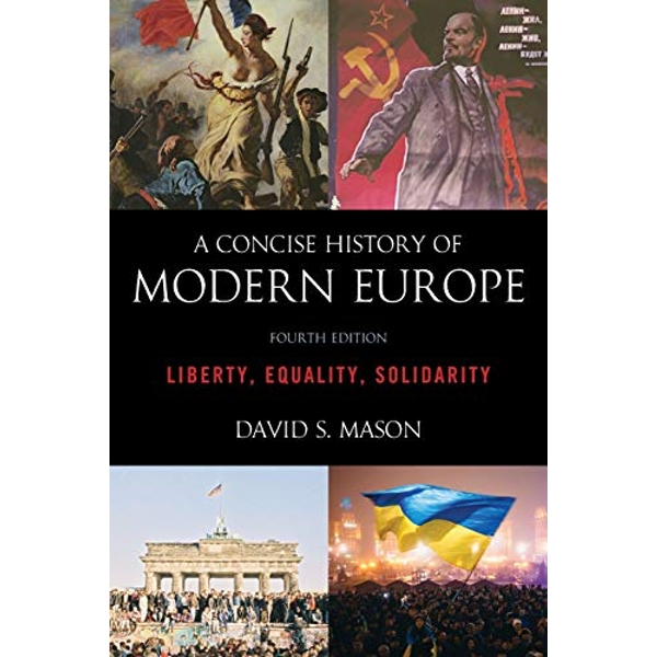 A Concise History of Modern Europe Liberty, Equality, Solidarity Paperback / softback 2018