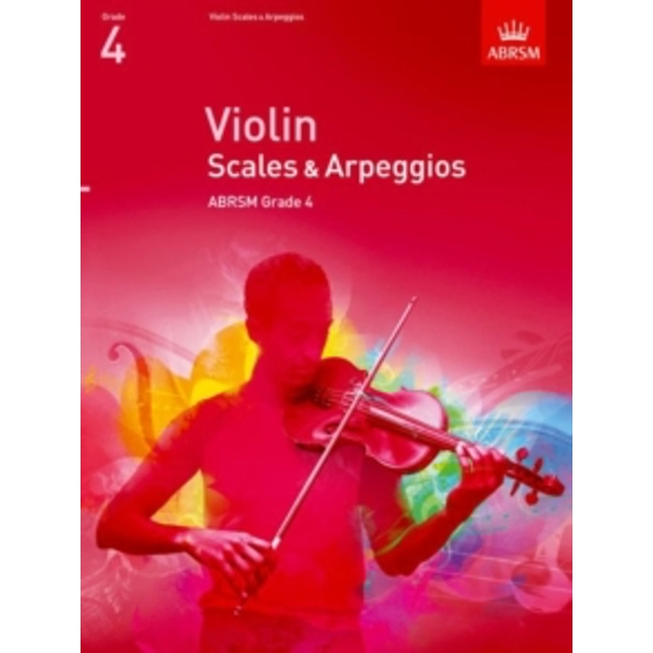 Violin Scales & Arpeggios, ABRSM Grade 4 : From 2012