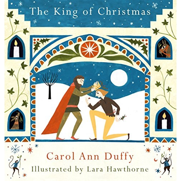 The King of Christmas by Carol Ann Duffy (Hardback, 2016)