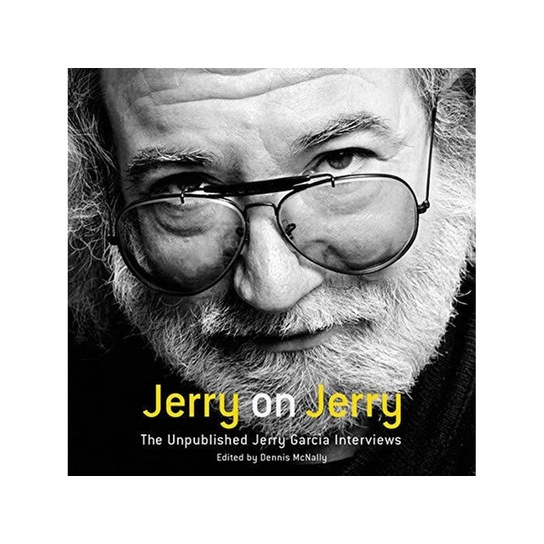 Jerry Garcia - Jerry On Jerry (The Unpublished Jerry Garcia Interviews) Vinyl