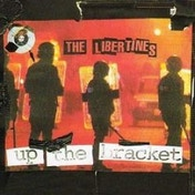 Libertines - Up The Bracket CD